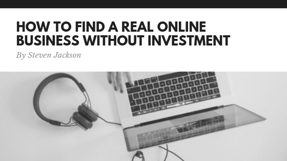 Real online business without investment